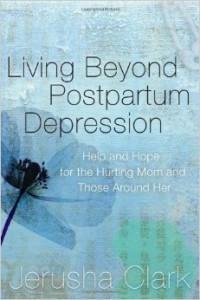 living beyong postpartum depression